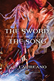The Sword and the Song (The Song of Seare Book 3)