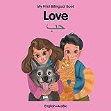My First Bilingual Book–Love (English–Arabic)