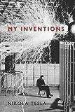 My Inventions, Nikola Tesla, 1484127358