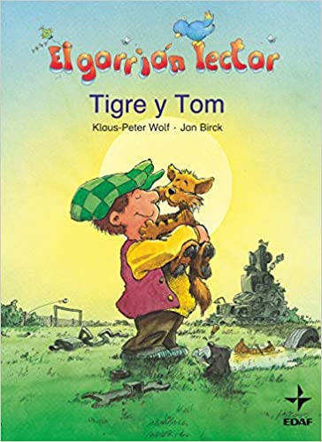 Amazon.com: Tigre y Tom (Spanish Edition) (9788441416710): Klaus-Peter Wolf: Books