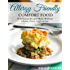 Allergy Friendly Comfort Food: 40 Delicious Recipes Made Without Gluten, Dairy, Eggs, or Soy