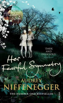 [Her Fearful Symmetry] (By: Audrey Niffenegger) [published: July, 2010] - APPROVED