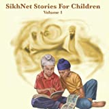 SikhNet Stories for Children - Volume 1