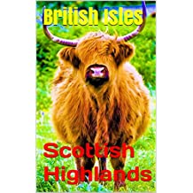 British Isles: Scottish Highlands (Photo Book Book 175)