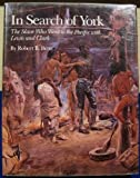 In Search of York, Robert B. Betts, 0870811444