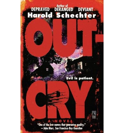 Download [ [ [ Outcry [ OUTCRY ] By Schechter, Harold ( Author )Aug-11-2009 Paperback PDF