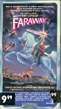 The Land of Faraway [VHS]