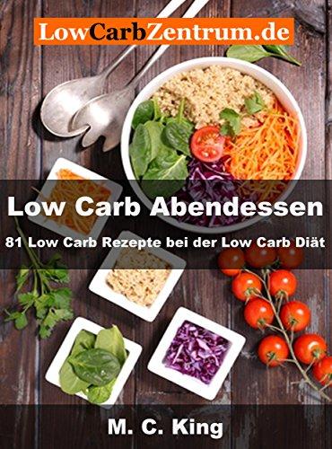 Low Carb Abendessen 81 Low Carb Rezepte Bei Der Low Carb Diat