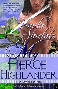 My Fierce Highlander (Highland  Adventure Book 1) by [Sinclair, Vonda]