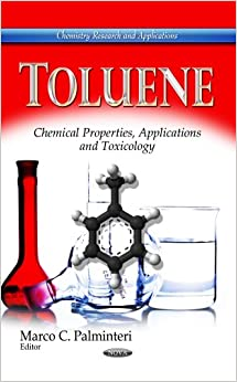 TOLUENE CHEMICAL PROPERTIES (Chemistry Research and Applications: Chemical Engineering Methods and Technology)