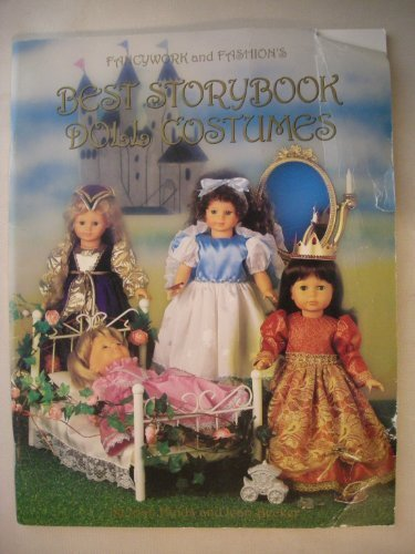 Fancywork and Fashion's Best Storybook Doll Costumes (Best Doll Pattern Books for Modern Vinyl Dolls) - St George Costume Pattern