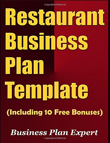 Restaurant Business Plan Template (Including 10 Free Bonuses)