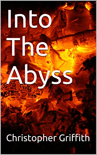 Book: Into The Abyss by Christopher Griffith