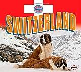 Switzerland (Country Explorers)