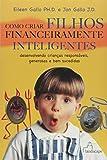 img - for COMO CRIAR FILHOS FINANCEIRAMENTE INTELIGENTES book / textbook / text book