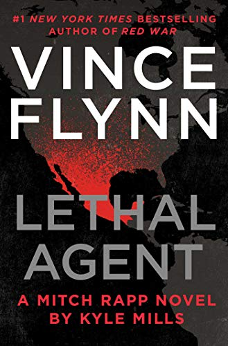 Lethal Agent (A Mitch Rapp Novel Book 16) (Vince Flynn Best Sellers)