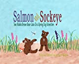 Salmon and Sockeye, Shawn Rogers, 1594330433