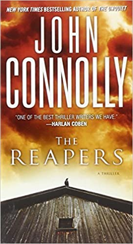 The Reapers: A Charlie Parker Thriller by John Connolly (2009-04-28)