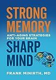 Strong Memory, Sharp Mind: Anti-Aging Strategies