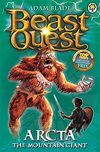 Arcta The Mountain Giant (Beast Quest, #3)