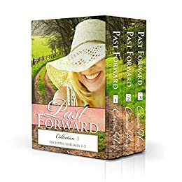 Past Forward: Collection 1: (Includes Volumes 1-3) (Past Forward Collection)