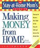 Increase Your Family's Income While Taking Care of Your Children!Did you know that millions of moms just like you are making money from the comfort of their homes? You can do it too! Stay-at-home mom expert Liz Folger shows you step-by-step how you c...