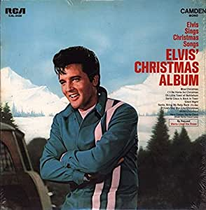 Elvis Sings Christmas Songs Elvis' Christmas Album