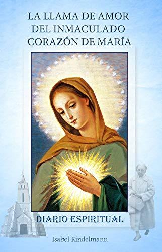 Libro : La Llama de Amor del Inmaculado Corazon de Maria ...