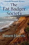The Fat Badger Society, Dawn Harris, 1497507332