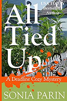 All Tied Up (A Deadline Cozy Mystery Book 3) by [Parin, Sonia]