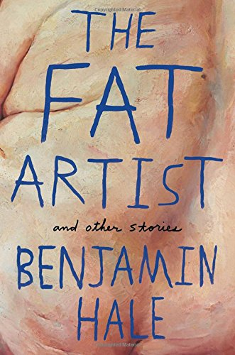 The Fat Artist and Other Stories ()