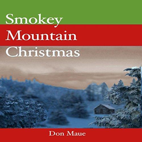 (Smokey Mountain Christmas)