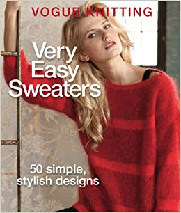 25cad0000105 Buy Vogue Knitting Very Easy Sweaters  50 Simple