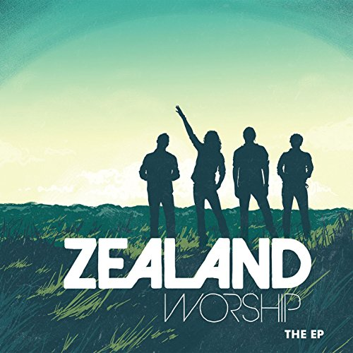 Zealand Worship - The EP Album Cover