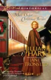 Mail-Order Christmas Brides, Jillian Hart and Janet Tronstad, 0373828950