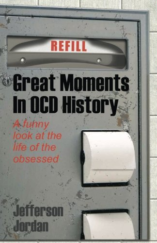 Download Great Moments in OCD History: A humorous look at life with OCD ebook