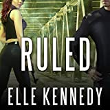 Ruled: Outlaws Series, Book 3