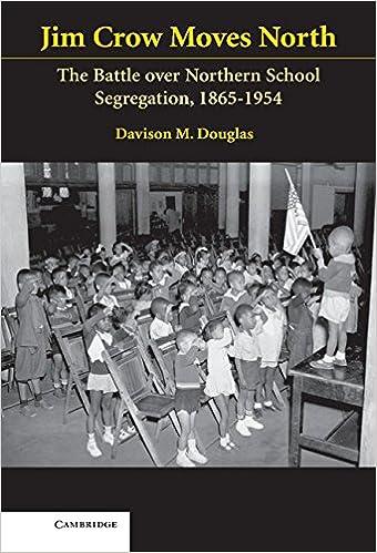 Segregation Drives Discipline >> Jim Crow Moves North The Battle Over Northern School Segregation