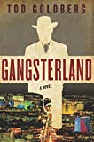 Gangsterland, Tod Goldberg, 161902344X