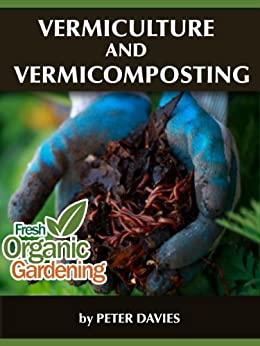 Vermiculture and Vermicomposting by [Davies, Peter]