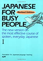 Japanese for Busy People I: Text (Japanese for Busy People Series)