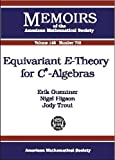 Equivariant E-Theory for C*-Algebras, Erik Guentner and Nigel Higson, 0821821164
