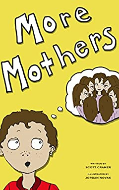 More Mothers (children's bedtime story)