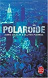 Polaroïde par Pourriol