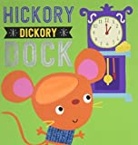 img - for Hickory Dickory Dock (Touch and Feel) by Thomas Nelson (2015-03-17) book / textbook / text book