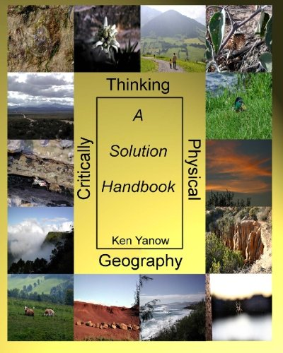 Critically Thinking Physical Geography: A Solution Handbook