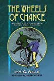 img - for The Wheels of Chance by H.G. Wells: With a student guide to the historical and social context of the novel book / textbook / text book