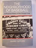 The Neighborhood of Baseball, Barry Gifford, 052516457X