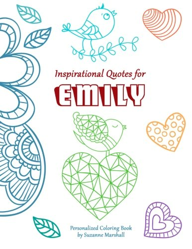 Download Inspirational Quotes for Emily: Personalized Coloring Book with Inspirational Quotes for Kids (Personalized Children's Books) ebook