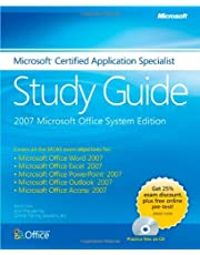 Microsoft® Certified Application Specialist Study Guide: 2007 Microsoft Office System Edition